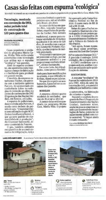 Folha de S. Paulo / Primeira espuma ecológica e anti-chamas para casas populares do Programa Minha Casa Minha Vida